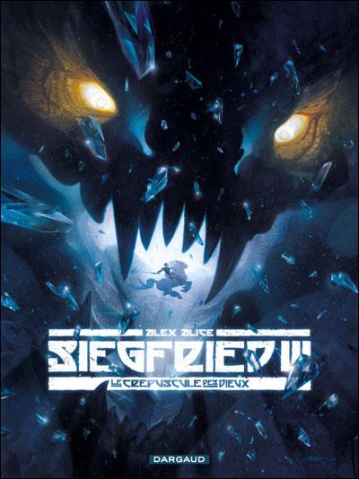 Siegfried3 : le crépuscule des dieux.