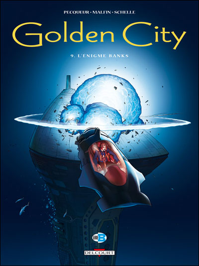 Golden city Tome 9 : L'énigme Banks