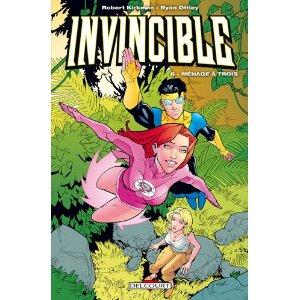 Invincible tome 6 : ménage à trois